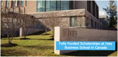 Fully Funded Scholarships at Ivey Business School in Canada-2021
